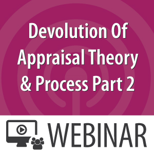 Devolutionof Appraisal Theory & Process Part 2