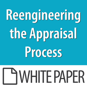 Reengineering The Appraisal Process